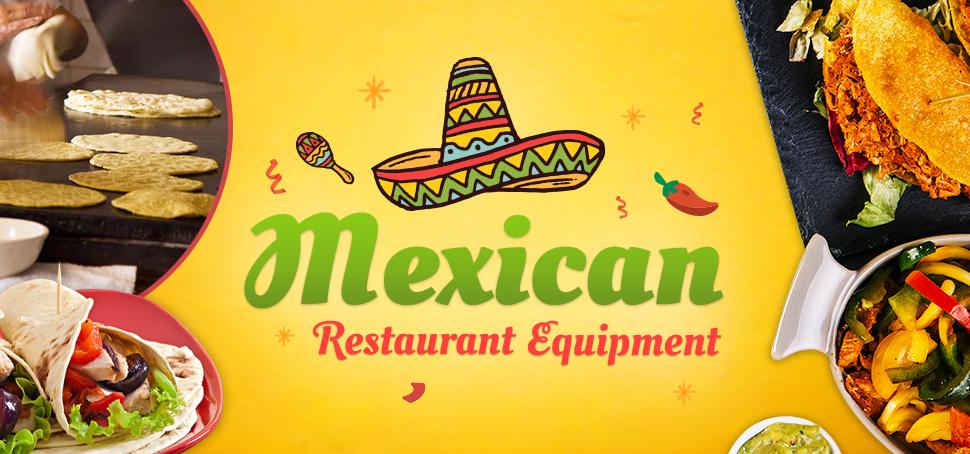 Mexican Restaurant Equipment